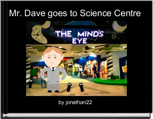 Mr. Dave goes to Science Centre