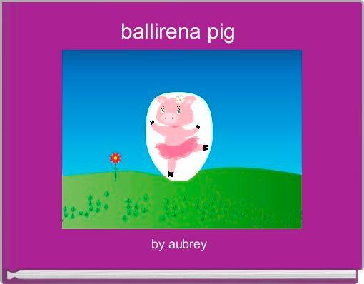 ballirena pig