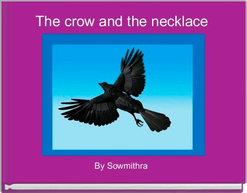 The crow and the necklace