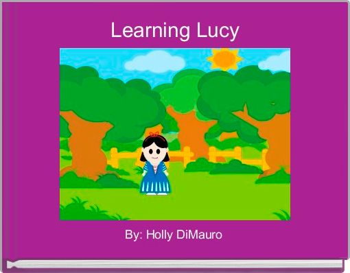 Learning Lucy