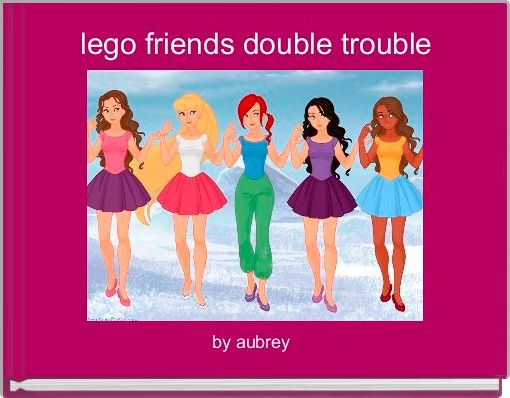 lego friends double trouble