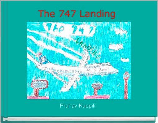 The 747 Landing