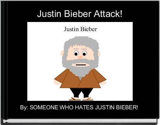 Justin Bieber Attack!