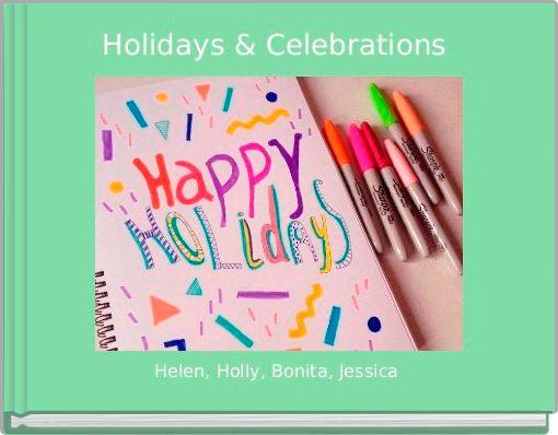 Holidays & Celebrations