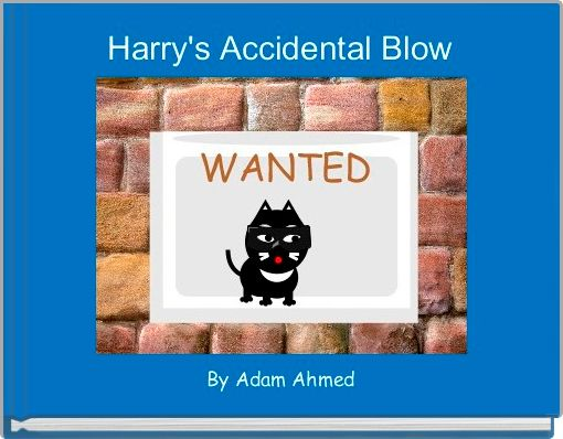 Harry's Accidental Blow