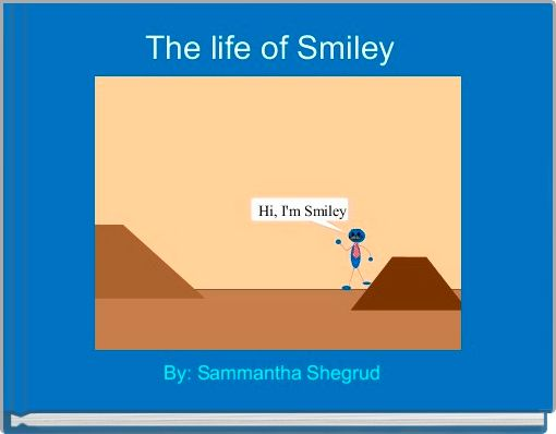 The life of Smiley