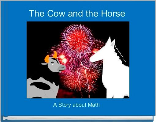 The Cow and the Horse