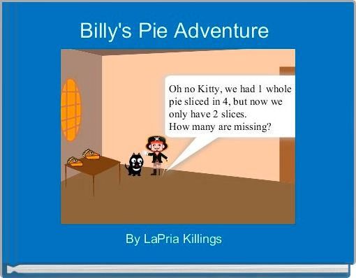 Billy's Pie Adventure