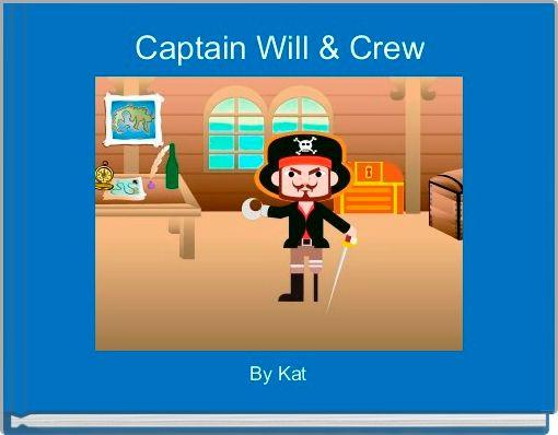Captain Will & Crew