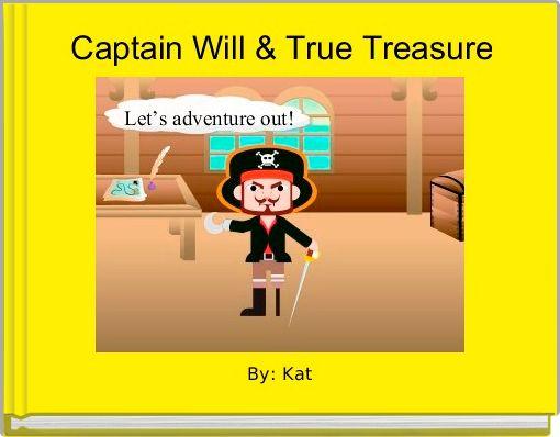 Captain Will & True Treasure