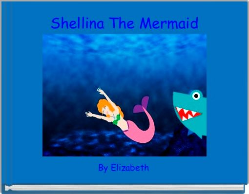 Shellina The Mermaid