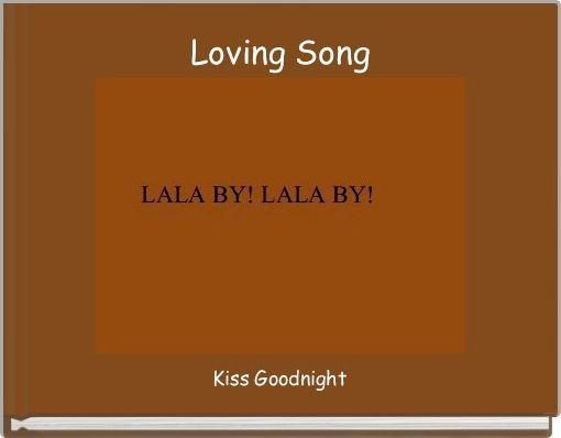 Loving Song