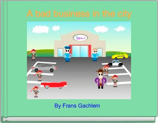 A bad business in the city