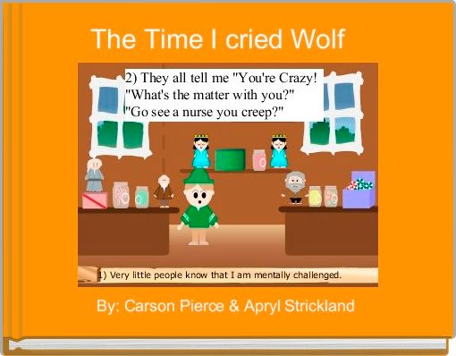 The Time I cried Wolf
