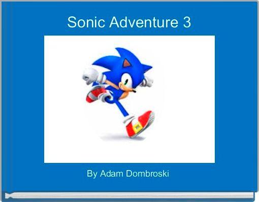 Sonic Adventure 3