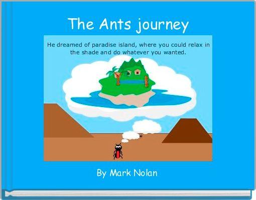 The Ants journey