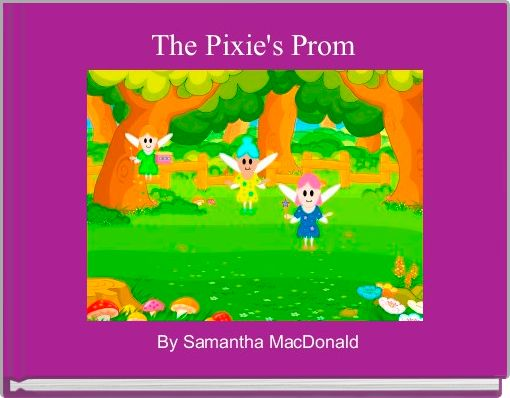 The Pixie's Prom
