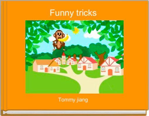 Funny tricks