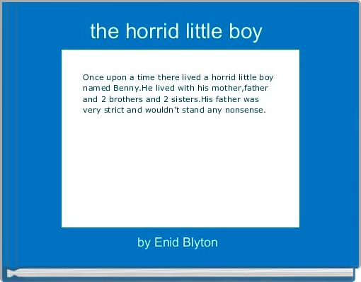 the horrid little boy