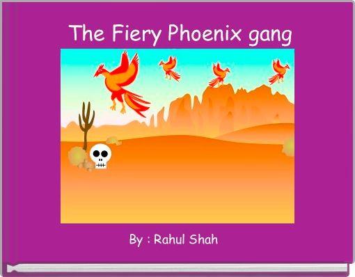 The Fiery Phoenix gang