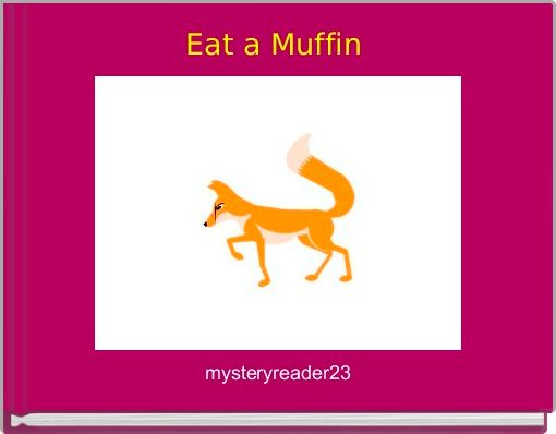 Eat a Muffin