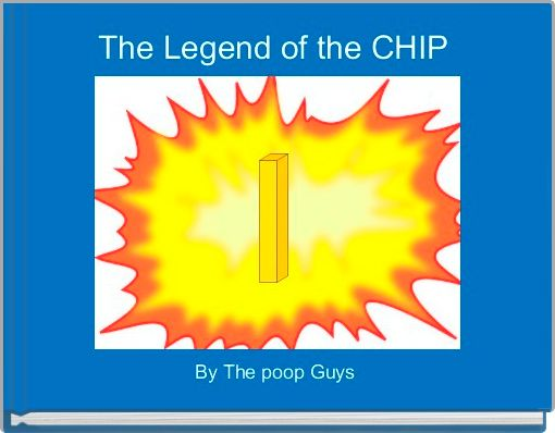 The Legend of the CHIP