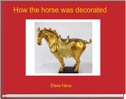 How the horse was decorated