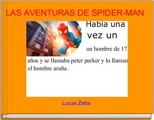 LAS AVENTURAS DE SPIDER-MAN