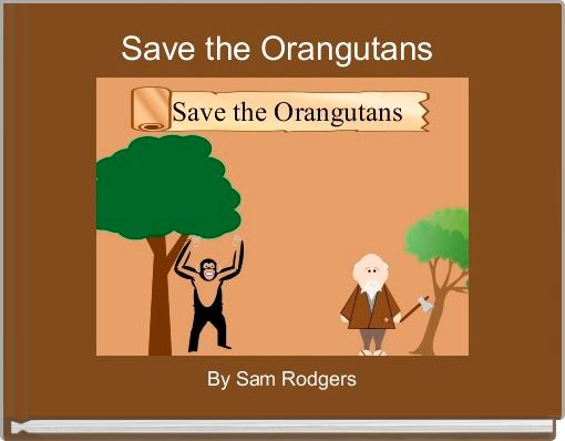Save the Orangutans