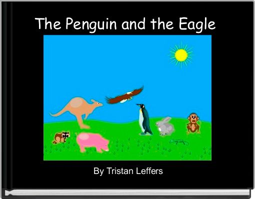 The Penguin and the Eagle