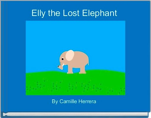 Elly the Lost Elephant