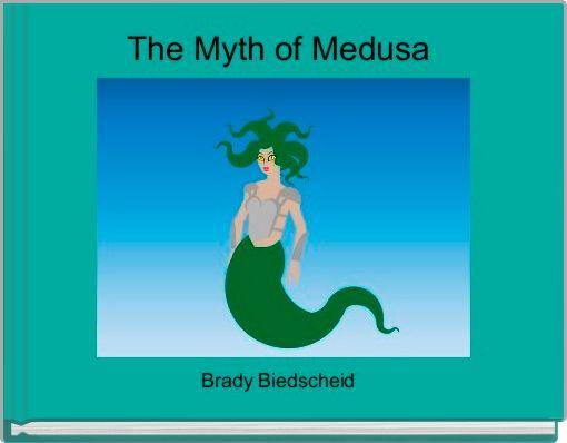 The Myth of Medusa