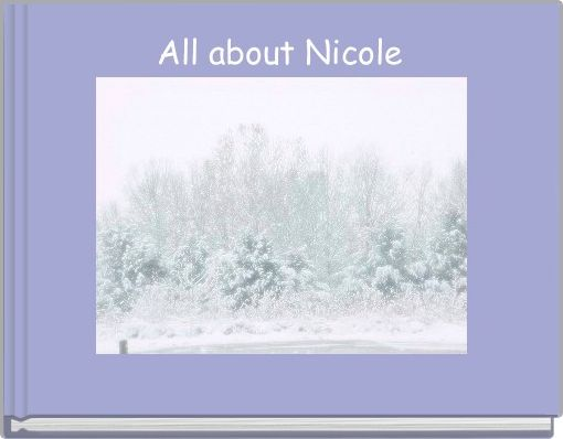 All about Nicole