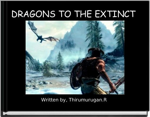 DRAGONS TO THE EXTINCT