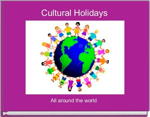 Cultural Holidays