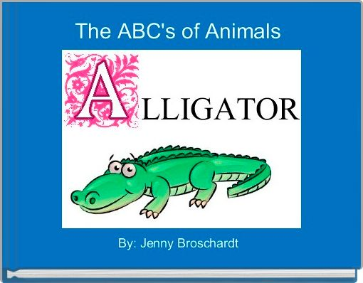 The ABC's of Animals