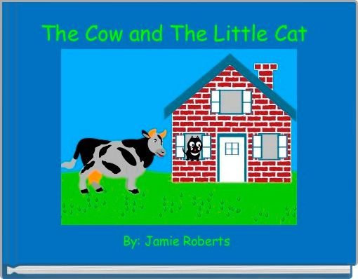 The Cow and The Little Cat