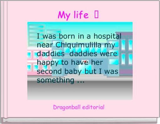 My life  ♥