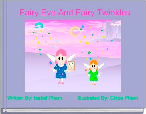 Fairy Eve And Fairy Twinkles