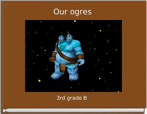 Our ogres