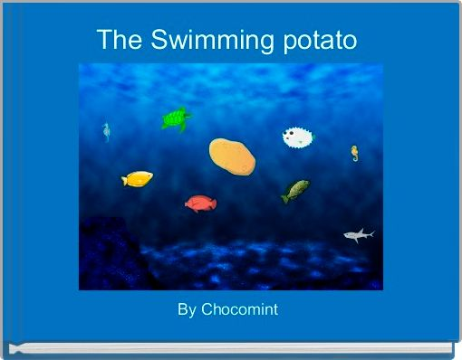 The Swimming potato