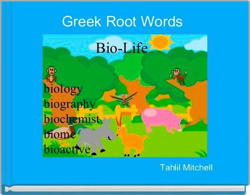 Greek Root Words