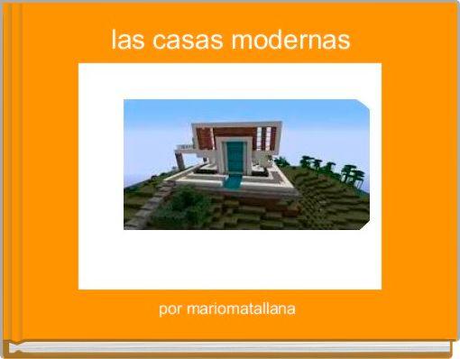 las casas modernas