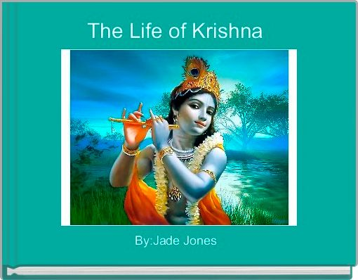 The Life of Krishna