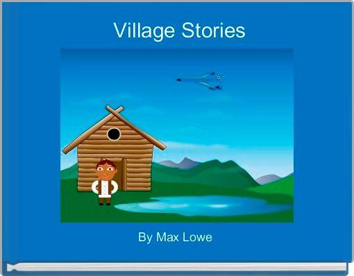 Village Stories