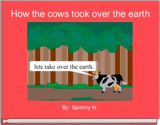 How the cows took over the earth