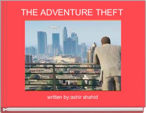 THE ADVENTURE THEFT
