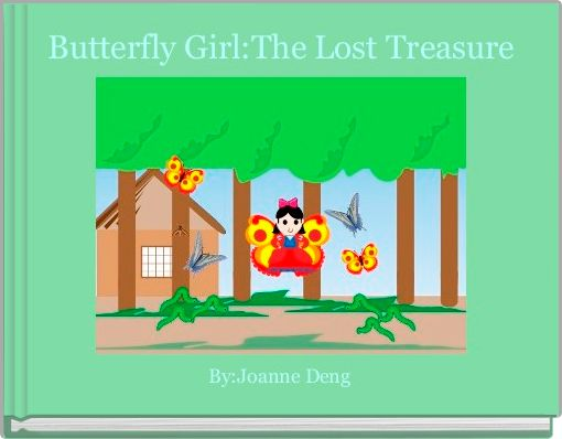 Butterfly Girl:The Lost Treasure