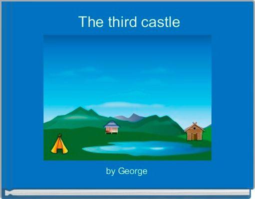 The third castle