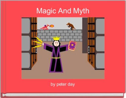 Magic And Myth